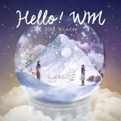 HELLO! WM (Single) - B1A4, OH MY GIRL, ONF