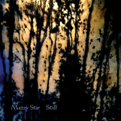 Still (EP) - Mazzy Star