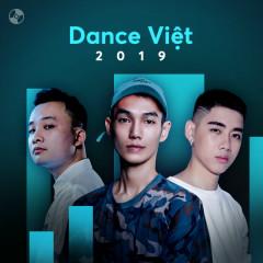 Nhạc Dance Việt Nổi Bật 2019 - Various Artists