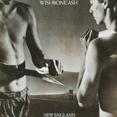 New England - Wishbone Ash