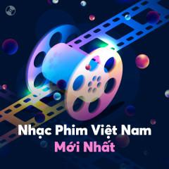 Nhạc Phim Việt Nam Mới Nhất - Various Artists