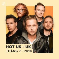Nhạc US-UK Hot Tháng 07/2018