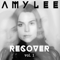 Amy Lee - RECOVER, Vol. 1 - Amy Lee