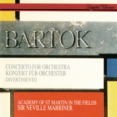 Bartók: Concerto For Orchestra; Divertimento - Sir Neville Marriner,Academy of St. Martin in the Fields