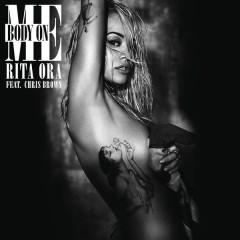 Body on Me - RITA ORA,Chris Brown
