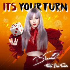 Its Your Turn (Single) - Thiều Bảo Trâm