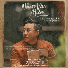 Nhìn Vào Mưa (Em Gái Mưa OST) (Single)