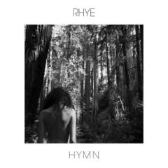 Hymn (Single) - Rhye