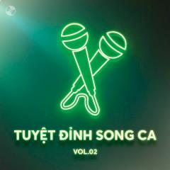 Tuyệt Đỉnh Song Ca Vol 2