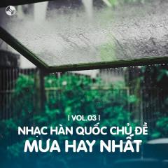 Nhạc Hàn Quốc Chủ Đề Mưa Hay Nhất (Vol.3) - Various Artists