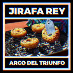 Arco Del Triunfo (EP) - Jirafa Rey