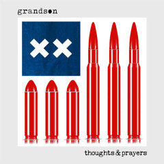 Thoughts & Prayers (Single) - Grandson