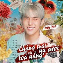 Chàng Trai Với Nụ Cười Tỏa Nắng (Single) - Đức Trí, PD Seven