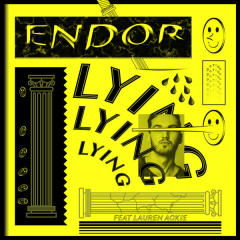 Lying (Single) - Endor