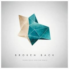 Young Souls (Dim Sum Remix) - Broken Back