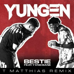 Bestie (T. Matthias Remix)