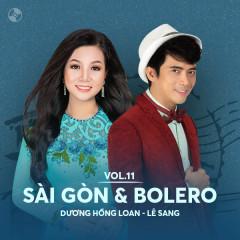 Sài Gòn & Bolero: Dương Hồng Loan, Lê sang - Dương Hồng Loan, Lê Sang