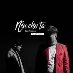 Nếu Cho Ta (Rap Version) (Single)
