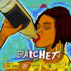 Ratchet (Single) - Scotty ATL
