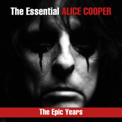 The Essential Alice Cooper - The Epic Years - Alice Cooper