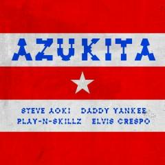 Azukita - Steve Aoki,Daddy Yankee,Play-N-Skillz,Elvis Crespo