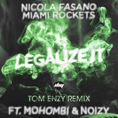 Legalize It (Tom Enzy Remix)