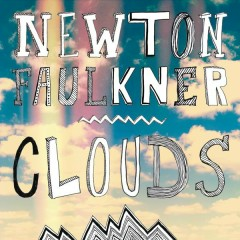 Clouds - Newton Faulkner
