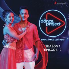 The Dance Project (Season 1: Episode 12)