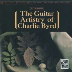 The Guitar Artistry Of Charlie Byrd - Charlie Byrd