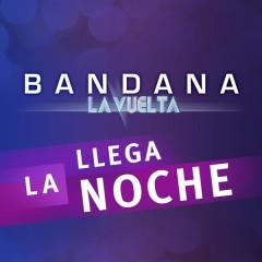 Llega la Noche - Bandana
