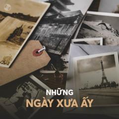 Những Ngày Xưa Ấy - Various Artists