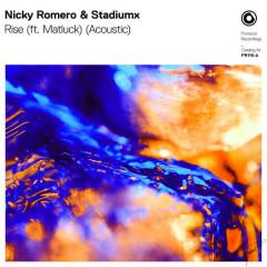 Rise (Acoustic) - Nicky Romero, StadiumX