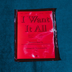 I Want It All (Single)