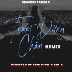Trạm Dừng Chân (Touliver Mix) (Single) - Kimmese, Touliver, Mr. A