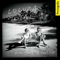 Locura Total (Versão Brasileira) - Fito Paez,Paulinho Moska