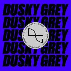 Communication (EP) - Dusky Grey