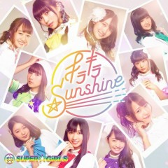Kirakira☆Sunshine - SUPER☆GiRLS