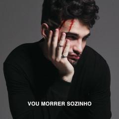 Vou Morrer Sozinho (Single) - Jão
