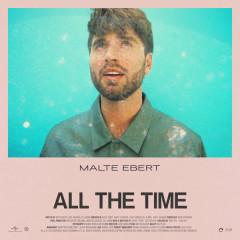 All The Time (Single) - Malte Ebert