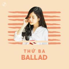 Thứ Ba Ballad - Various Artists