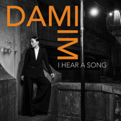 I Hear A Song - Dami Im