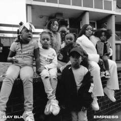 Empress - Ray BLK