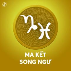 Ma Kết - Song Ngư: Đôi Đũa Lệch - Various Artists
