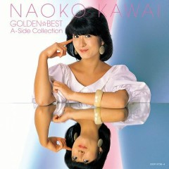 Golden☆Best Naoko Kawai - A-Side Collection CD1