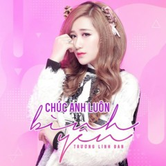 Chúc Anh Luôn Bình Yên (EP)
