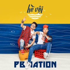 Hè Vội (Single) - PB Nation