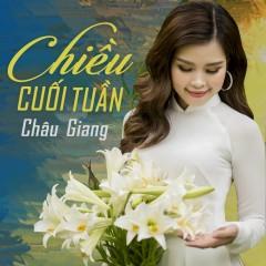 Chiều Cuối Tuần (Single) - Châu Giang