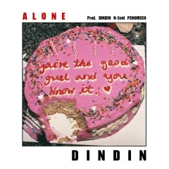 Alone (Single) - DinDin