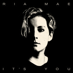 It's You (Acoustic) - Ria Mae