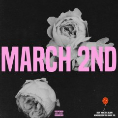 March 2nd (Single) - Tory Lanez